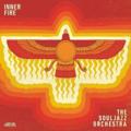 Souljazz Orchestra Inner Fire